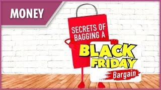 Secrets to bagging a bargain on Black Friday