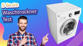 5 Beste Waschtrockner Test 2021