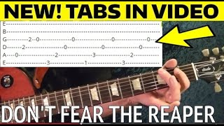 Don't Fear The Reaper - Blue Oyster Cult - Guitar Lesson With Tabs!