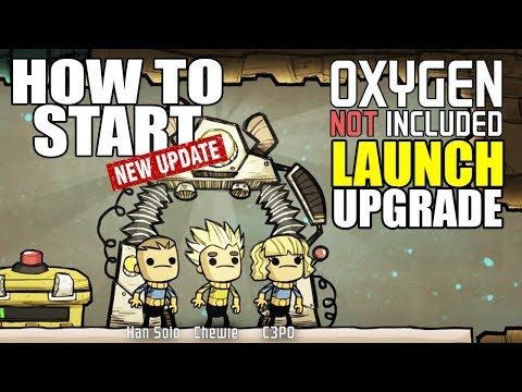 How to Start Your Colony After the Launch Upgrade - Oxygen Not Included Tutorial/Guide