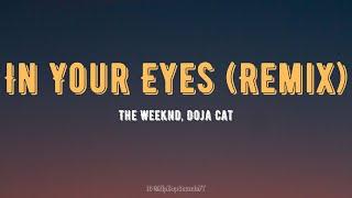 The Weeknd, Doja Cat - In Your Eyes (Lyrics) Remix
