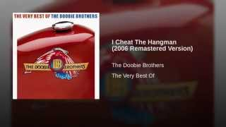 I Cheat The Hangman (2006 Remastered Version)