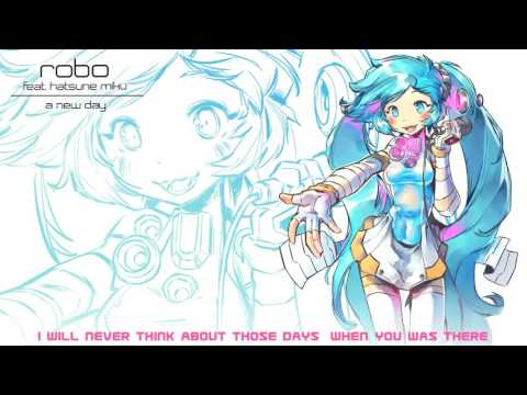 【Robo feat. 初音ミク】 A New Day【オリジナル曲】