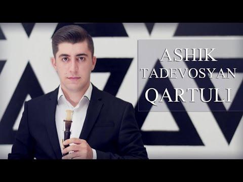 Ashik Tadevosyan - Qartuli