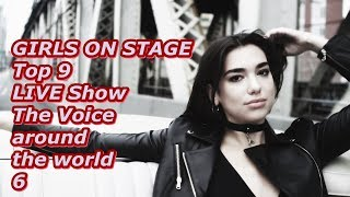 GIRLS ON STAGE - Top 9 LIVE Show (The Voice around the world 6)