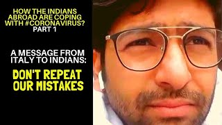 Asiaville | How the Indians abroad are coping with Coronavirus | EP 02 Italy