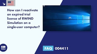FAQ 004411 | How can I reactivate an expired trial license of RWIND Simulation on a single-user computer?