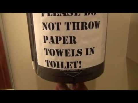 PLEASE DO NOT THROW PAPER TOWELS IN TOILET! ...YO!