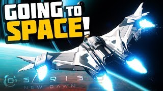 Osiris New Dawn - WE'RE IN SPACE! Building the Space Ship! - Osiris New Dawn Gameplay
