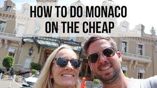 HOW TO DO MONACO ON THE CHEAP! // Monaco Travel Vlog