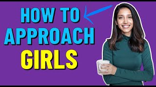 How To APPROACH a Girl You Have Never Met Before  (8 KEY TIPS!)