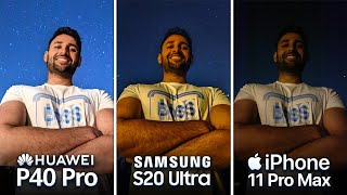 Huawei P40 Pro vs Samsung S20 Ultra vs Apple iPhone 11 Pro Max Camera Test Comparison!