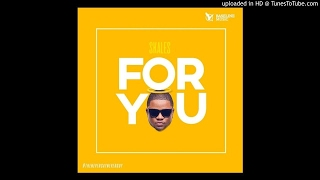 Skales – For You (Audio) 2017