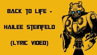 "Hailee Steinfeld   Back To Life (Lyrics Video) From ""Bumblebee"""