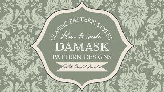 How To Create Damask Pattern Designs