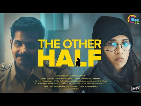 The Other Half | Malayalam Short Film With English Subtitles | Aneesh G Menon | George Jacob | HD