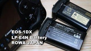 一眼レフEOS-1DXのバッテリー「LP-E4N」のロワ・ジャパン激安互換品を購入した件