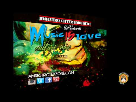 Restricted Zone – Music Is Love (Culture Mix) Vol.4 2013