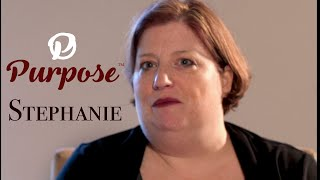 PURPOSE with Stephanie                   (Full Episode)