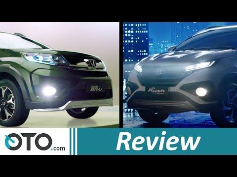 Toyota Rush vs Honda BR-V | Review | Siapa Yang Lebih Baik? | OTO.com