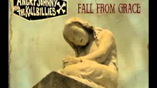 "Angry Johnny & The Killbillies ""Fall From Grace"""