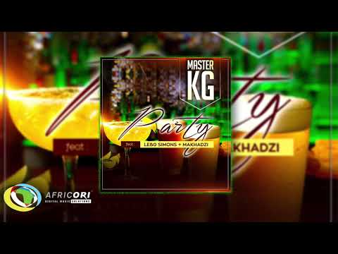 Master KG - Party [Feat. Makhadzi & Lebb Simons]  (Official Audio)