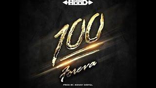 Ace Hood - 100 Foreva