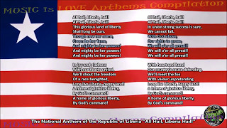 "Liberia National Anthem ""All Hail, Liberia Hail!"" with music, vocal and lyrics English"