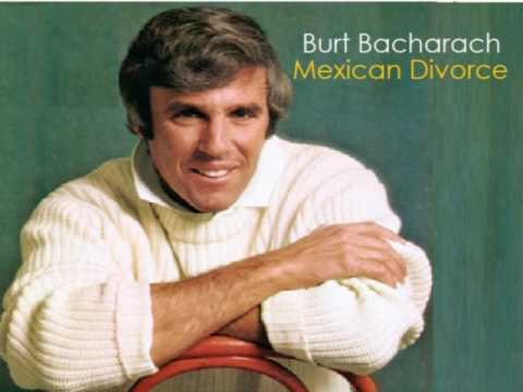 Burt Bacharach - Mexican Divorce