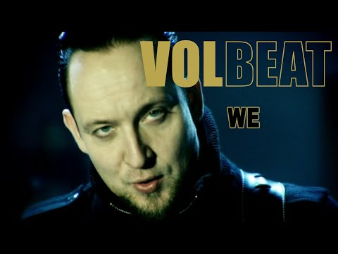 We (Song) by Volbeat