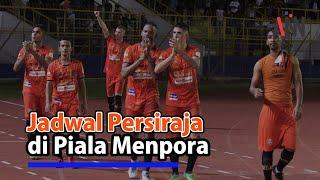 Jadwal Persiraja Banda Aceh di Piala Menpora 2021