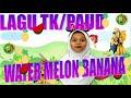 Download Lagu LAGU TK PAUD WATERMELON BANANA Mp3 Free