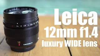Leica 12mm f1.4 review: LUXURY wide lens for M43