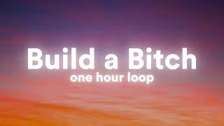 (1 Hour) Bella Poarch - Build A Bitch (Lyrics) [One Hour Loop]