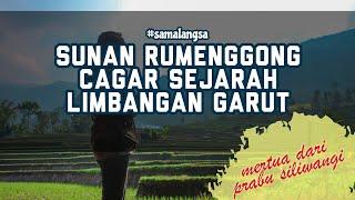 Sunan Rumenggong | Situs Sejarah Babad Limbangan Di Limbangan Garut