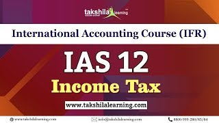 IAS 12 Income Taxes - International Accounting course (IFRS ) Online Video Classes