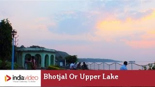 Bhojtal - A calm lake in Bhopal