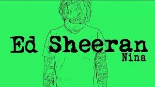 Ed Sheeran - Nina[Legendado/Lyric]