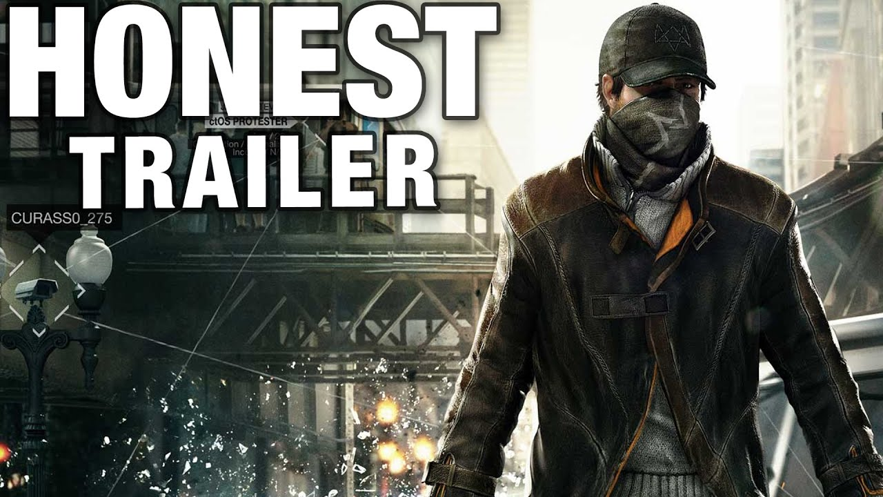 Watch Dogs Finally Gets The Honest Game Trailers Treatment