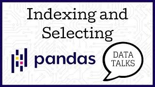 Indexing and Selecting - Pandas