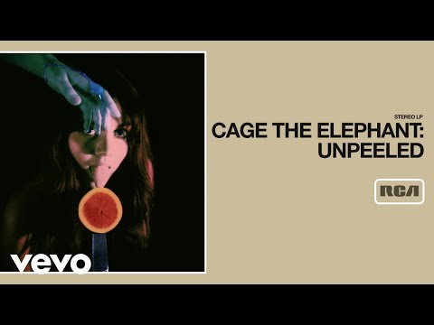 Cage The Elephant – Rubber Ball (Unpeeled) (Audio)