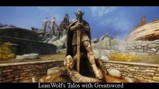 TES V Skyrim Retexture - LeanWolf's Talos with Greatsword [HD 1080p]