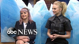 Maisie Williams & Sophie Turner On Ending 'Game of Thrones'