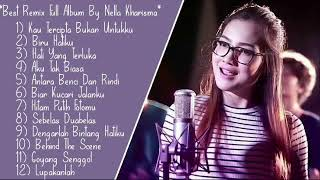 Best Remix Full Album By Nella Kharisma