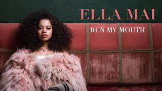 Ella Mai – Run My Mouth (Audio)