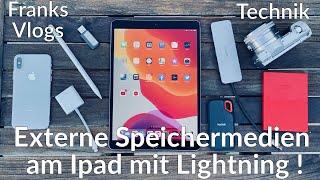 Externer Speicher am Ipad Pro mit Lightning benutzen SSD USBStick Festplatte  Ipad OS 13.1 Test