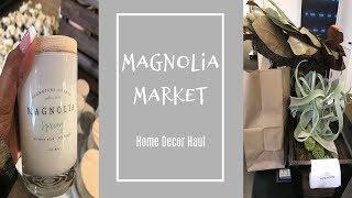 Magnolia Market Home Decor Haul