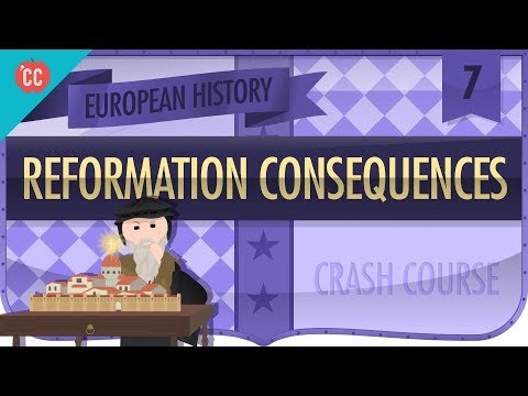 Reformation and Consequences: Crash Course European History #7