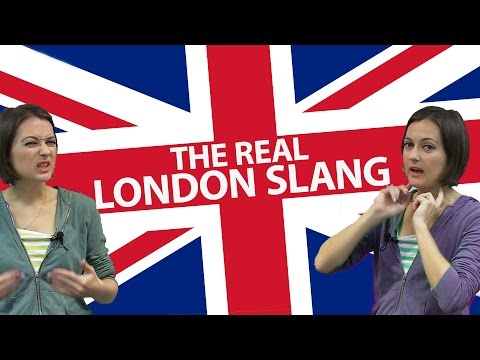 How to talk like a REAL Londoner