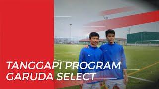 Pemain Indonesia Buka Suara soal Tantangan di Program Garuda Select